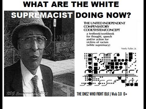 RBG-What Are the White Supremacist Doing Now?, Dr. Neely Fuller Jr ...
