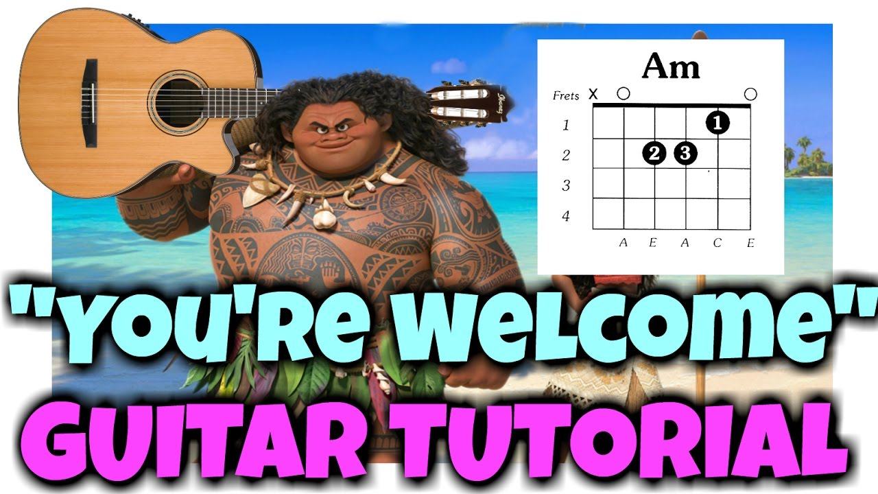 Youre Welcome Guitar Tutorial Youtube