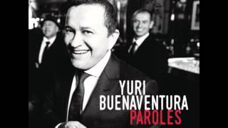 Yuri Buenaventura - Tu Verras