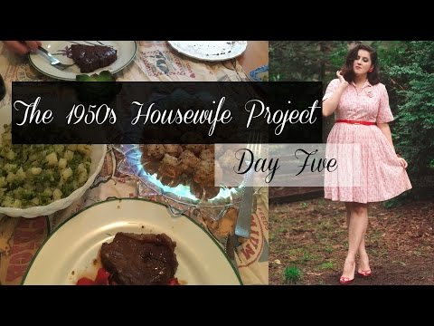 The 1950's Housewife Project Day Five