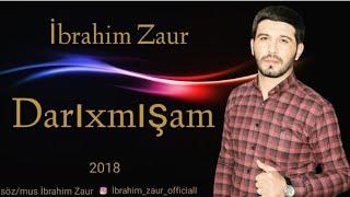 Qemli Darixmisam Yene Sensiz 2018 Yeni İbrahim Zaur mp3