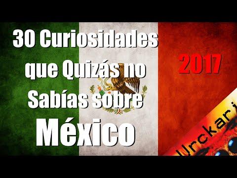 30 Curiosidades Que Quizás No Sabías Sobre México