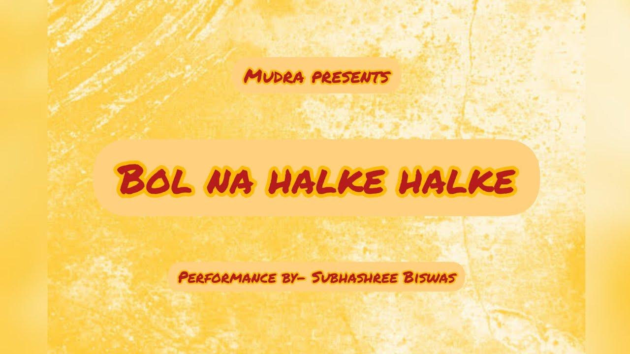 #BolNaHalkeHalke #BollywoodDance #YRF  Bol Na Halke Halke   Jhoom Barabar Jhoom   Mudra Creations