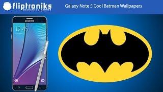 Galaxy Note 5 Cool Batman Wallpapers - Fliptroniks.com