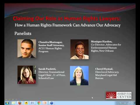 Claiming Our Role as Human Rights Lawyers: How a Human Rights Framework Can Advance Our Advocacy