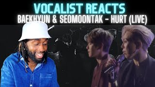 Baekhyun, Seomoontak(백현, 서문탁)- Hurt   British Vocalist Reacts