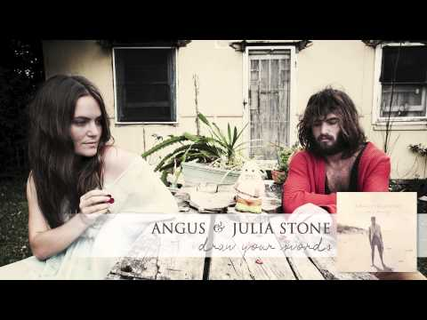 Angus & Julia Stone - Draw Your Swords [Audio]