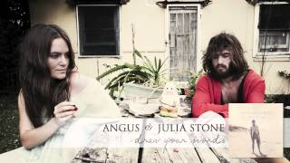 Angus Julia Stone Draw Your Swords Audio