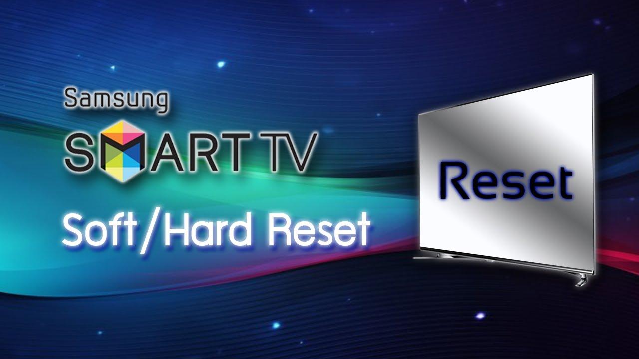 Soft/Hard Reset ปฏิบัติการคืนค่า Samsung Smart TV ให้เหมือนใหม่แกะ