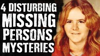 4 DISTURBING Missing Persons MYSTERIES