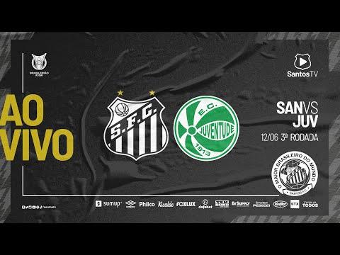 🔴 AO VIVO: SANTOS X JUVENTUDE | BRASILEIRÃO (12/06/21)