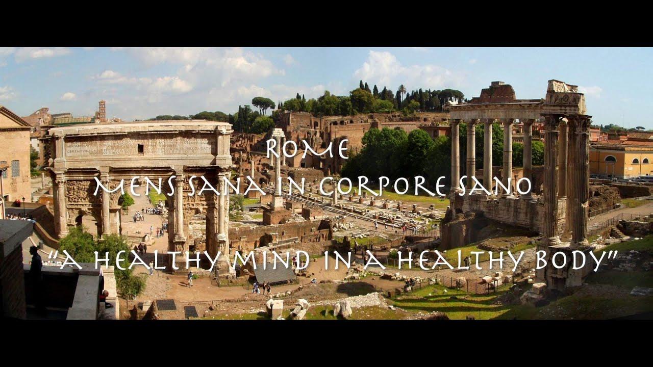 ROME: Mens Sana In Corpore Sano