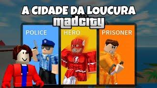 😄A ESTRANHA CIDADE DE MADCITY ! ROBLOX : Mad City💥