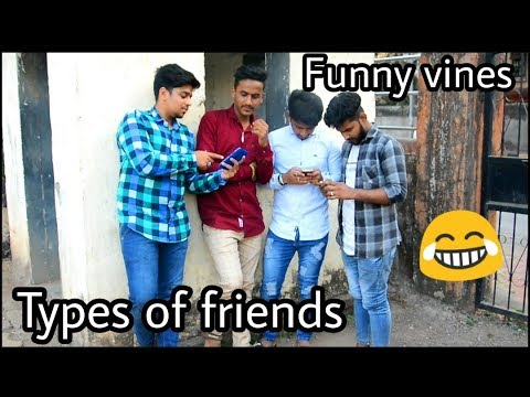 Types of Friends || Funny vines || Arif Shaikh || part 1