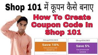 Comment puis-je créer un code promo Dans la Boutique 101 ll Comment faire des codes de réduction ll Quels sont les codes de coupon