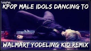 KPOP Sexy Dance to the Walmart Yodeling Kid Remix