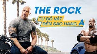 """Dwayne """"THE ROCK"""" Johnson: THÀNH CÔNG ĐÔI KHI KHÔNG CHỈ ĐẾN TỪ TÀI NĂNG"""