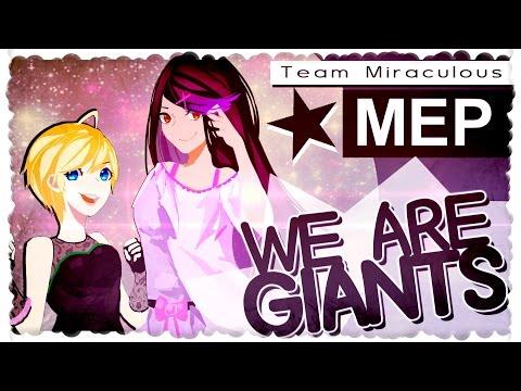 TM♥} We Are Giants | MEP