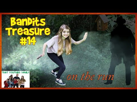 Bandits Treasure - ON THE RUN - Part 14💰/ That YouTub3 Family