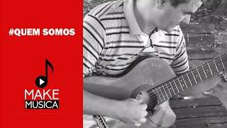 Baixar Emerson Gonçalves | Make Música | Aulas de Violão e Guitarra | Quem Somos