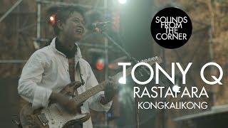 Download lagu Tony Q Rastafara - Kongkalikong | Sounds From The Corner Live #34