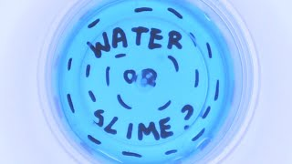 SLIME OR WATER? Can you guess the difference? SLIME CHALLENGE!
