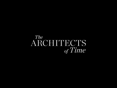 Helen Downie Talks About the Nature of Time | The Architects of Time | Vanity Fair UK