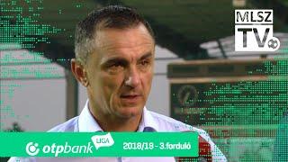 Edzői értékelés az Újpest FC - Kisvárda Master Good mérkőzésen