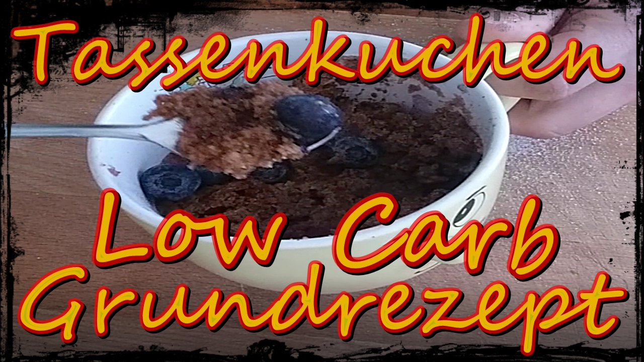 Tassenkuchen Grundrezept Low Carb Youtube