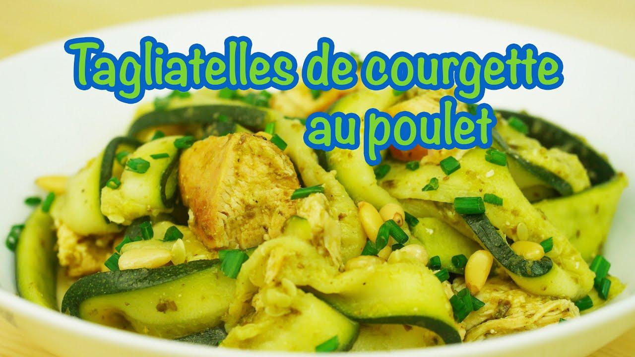 RECETTE MINCEUR - Tagliatelles de courgette au poulet - YouTube