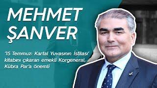 Emekli Korgeneral Mehmet Şanver Kübra Par'a konuştu