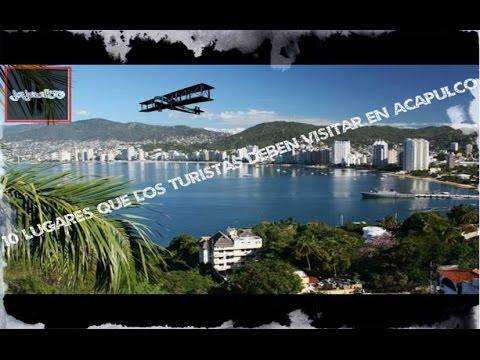 10 lugares que los turistas deben visitar en Acapulco (México)