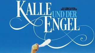Kalle und der Engel (2014) [Drama] | Film (deutsch)