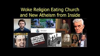 Woke Religion eating Church and Atheism, Evergreen, Girard, Keller and Dreher