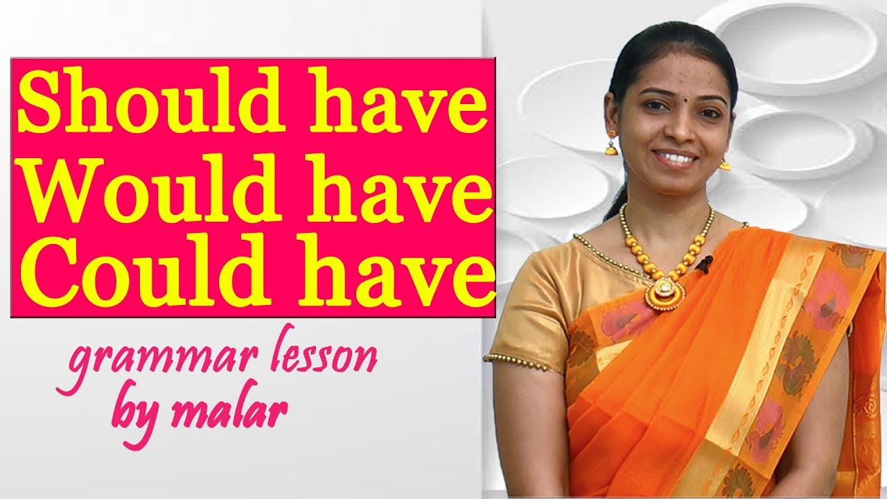 Usage of Should have / Could have / Would have in Tamil # 43 - Learn  English with Kaizen