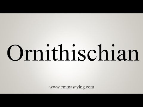 How To Pronounce Ornithischian