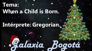 Baixar GREGORIAN - WHEN A CHILD IS BORN (Canción de Navidad / Christmas Song)