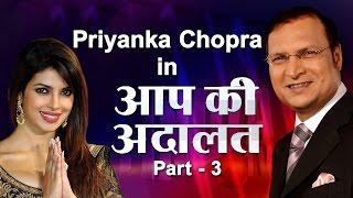 Priyanka Chopra In Aap Ki Adalat (Part 3)