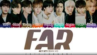 Download NCT 127 - 'FAR' Lyrics [Color Coded_Han_Rom_Eng]