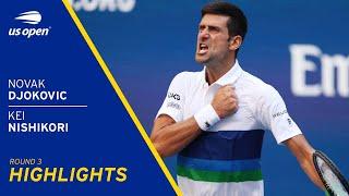 Novak Djokovic vs Kei Nishikori Highlights | 2021 US Open Round 3