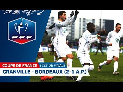 Coupe de France, 32es de finale : US Granville - FCG Bordeaux (2-1), résumé I FFF 2018