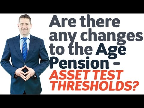 05 Are there any changes to the Age Pension - Asset Test Thresholds?