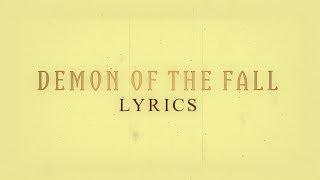 OPETH - DEMON OF THE FALL (With Lyrics)