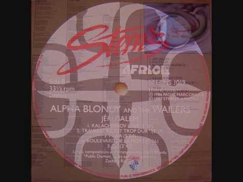 Alpha Blondy & The Wailers- Boulevard De La Mort 1985