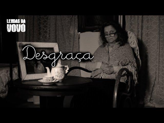 LENDAS DA VOVÓ - A Desgraça | Episódio 1 - Lenda Urbana