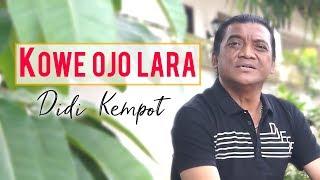 Download lagu Didi Kempot - Kowe Ojo Lara [OFFICIAL]