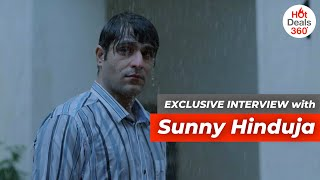 Exclusive Conversation with Sunny Hinduja