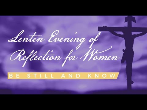 Women's Evening of Reflection - OLGC Plymouth 02-21-21