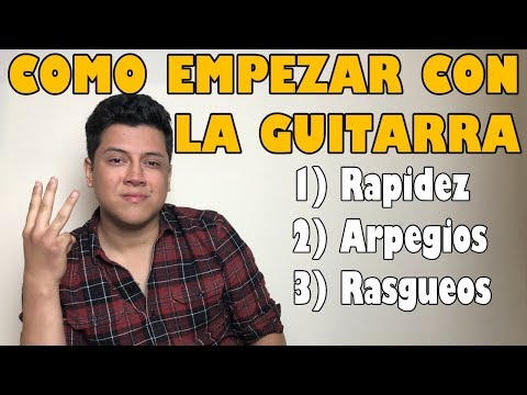 ¿Como empezar a tocar guitarra? ¿Que debo aprender?