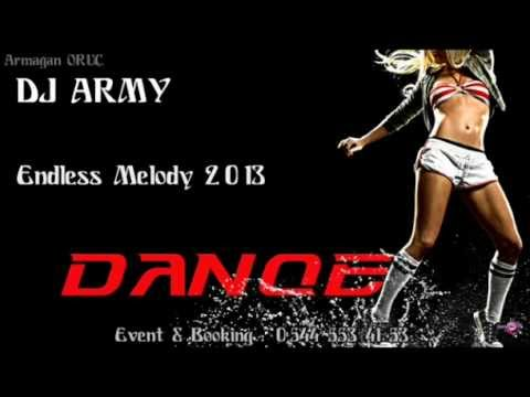 Dj Army - Endless Melody 2013